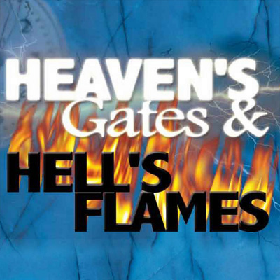 Heaven's Gates, Hell's Flames