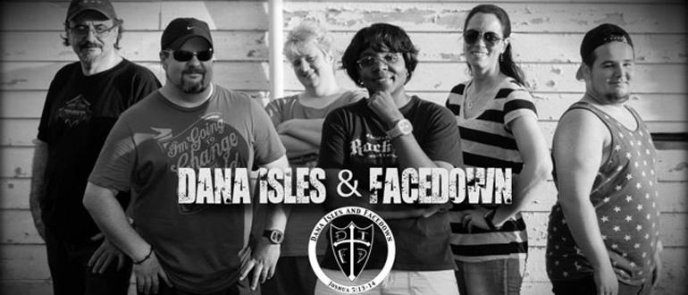 Dana Isles & Facedown concert