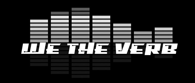 We the Verb