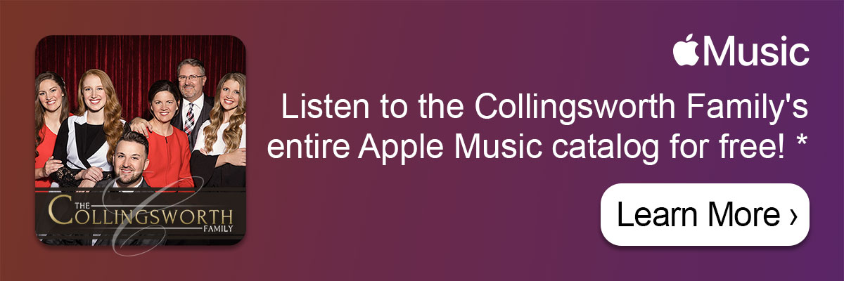 Listen to the Collingsworth Family's entire Apple Music catalog for free! *