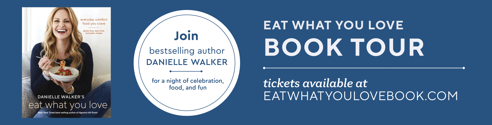 Eat What You Love Book Tour