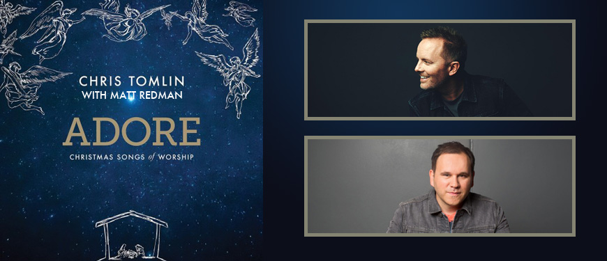 Adore Christmas Songs of Worship Tour Tickets, Sat, Dec 10, 2016 ...
