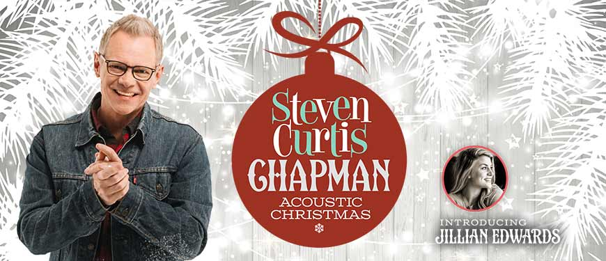 Acoustic Christmas 2019 Johnson City Tn.Steven Curtis Chapman Acoustic Christmas Itickets